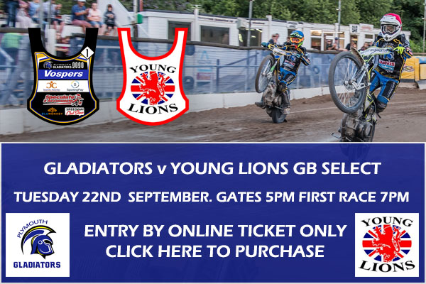 Plymouth Gladiators Speedway- next meeting Gladiators v GB Young Lions Select